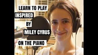 Miley Cyrus - Inspired | EASY Piano Tutorial