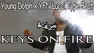 "Young Dolph x YFN Lucci Type Beat 2017 - ""Keys"" הכנתי ביט חדש!"