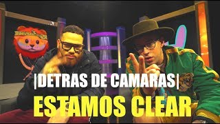 Estamos Clear - Miky Woodz X Bad Bunny (DETRAS DE CAMARA)