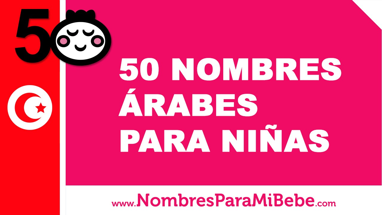 50 nombres árabes para niñas - los mejores nombres para tu bebé - www.nombresparamibebe.com