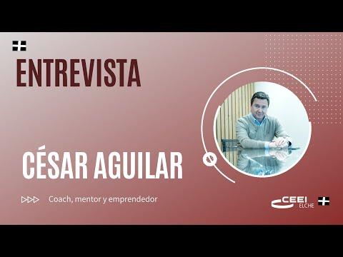 Entrevista César Aguilar, coach y mentor en cesaraguilar.coach[;;;][;;;]