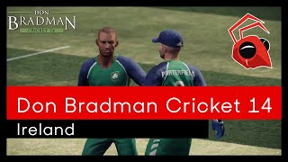 Don Bradman Cricket 14 - Ireland