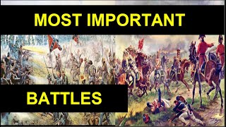 Top 10 Most Important Battles in History, Battle of Tours,Battle of Vienna,Yorktown,Adrianople
