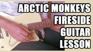Arctic Monkeys - Fireside: Guitar Lesson