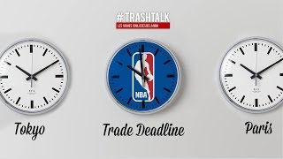 NBA TRADE DEADLINE 2019 : Vivez Tous Les Transferts En Direct !