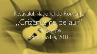 """VIDEO - Preselecții Creație 2018 - Festivalul Național de Romanțe """"Crizantema de aur"""" Târgoviște"""