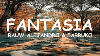 Rauw Alejandro & Farruko - Fantasias (Letra)