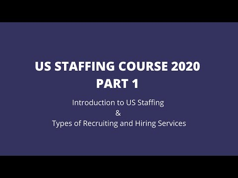 US Staffing Training Course | Introduction to US Staffing & Types of ...