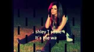 Ashley Tisdale - It's the way - deutsche Übersetzung