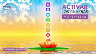 Meditacion Para Equilibrar Los CHAKRAS   Activar Los 7 Chakras   Mindfulness Online