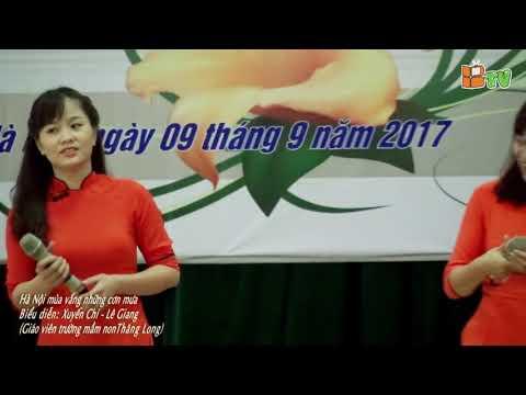 Hà Nội Mùa Vắng Những Cơn Mưa  - GV trường Mầm non Thăng Long