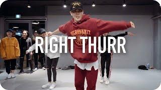 Right Thurr - Chingy / Austin Pak Choreography