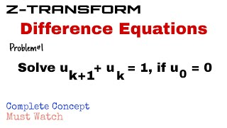 23. Application to Difference Equations | Problem#1 | Z-Transform