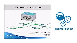 Technical Webinar LCB Universal Digitizer for Load Cells