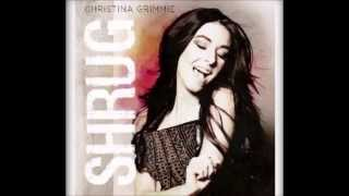 """Christina Grimmie - """"Shrug""""  (OFFICIAL SONG)"""