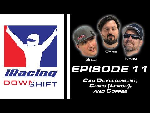 iRacing Downshift Episode 11: Car Development, Chris Lerch, and Coffee