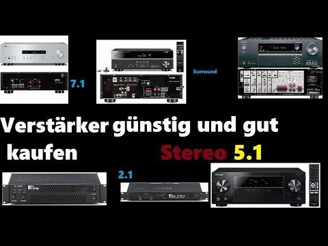 Verstärker Stereo oder 5.1 günstig und gut kaufen welcher ist gut Kaufberatung Musikanlage