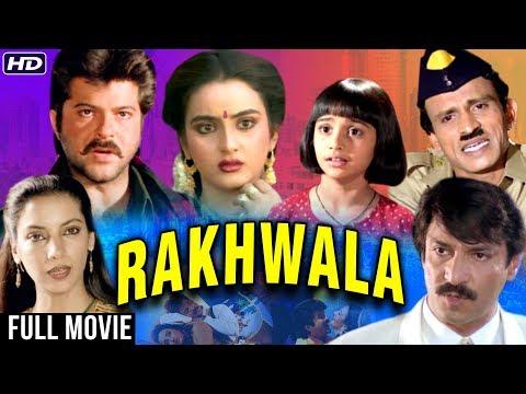 Rakhwala Full Hindi Movie   Anil Kapoor, Farha Naaz, Shabana Azmi, Asrani, Tanuja   90's Hindi Movie