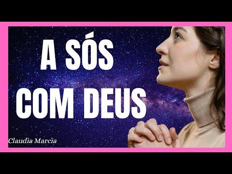 A sós com Deus - Claudia Marcia #Reflexão