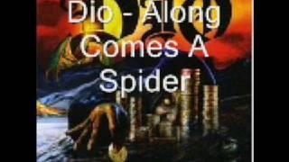 Dio - Along Comes A Spider