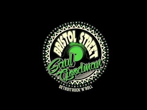 Bristol Street - Saul Goodman (Feelin' Strong)