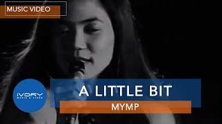 MYMP A Little Bit Music