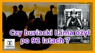 Czy buriacki Lama ożył po 92 latach?