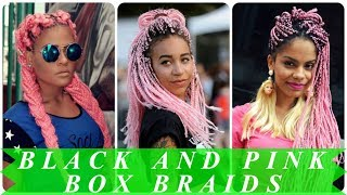 Pink And Black Box Braids Hairstyles For Black Women