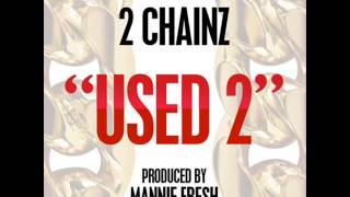 2 Chainz - Used 2 (Instrumental)