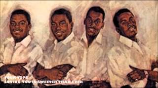 Loving You Is Sweeter Than Ever - Four Tops