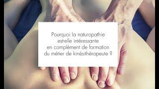 Pourquoi la naturopathie est-elle intéressante en complément de formation pour les kinésithérapeutes