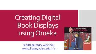 Creating Digital Book Displays Using Omeka