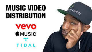 Music Video Distribution: Apple Music, Tidal, VeVo - Best Options