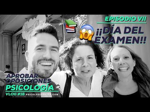 Aprobar OPOSICIONES PSICOLOGÍA (Justicia) - Vlog 16 ¡Día del Examen! - EPISODIO VII