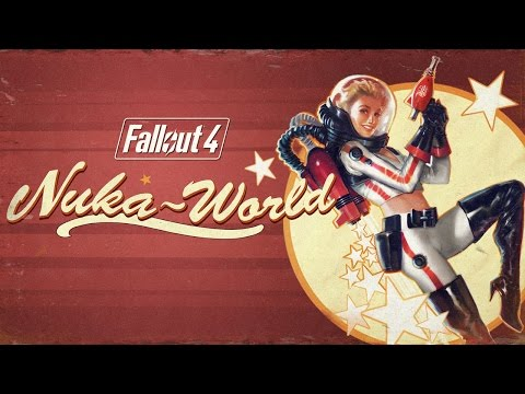 Fallout 4: Nuka-World Official Trailer thumbnail