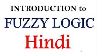 Introduction to fuzzy Logic in Hindi   SC   AI   ML