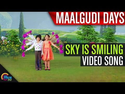 Sky is Smiling - Malgudi Days Song