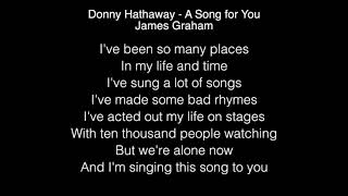 James Graham - A Song for You Lyrics (Donny Hathaway) The Four