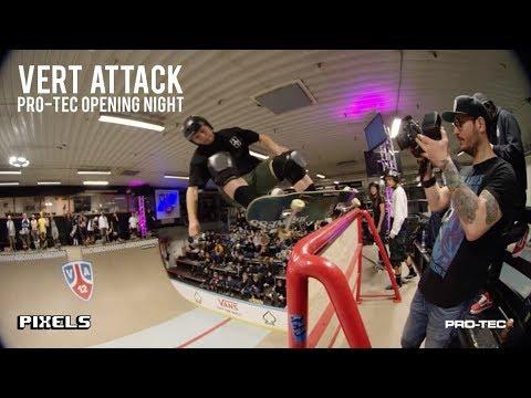 Vert Attack XII: Pro-Tec Opening Night - Pixels