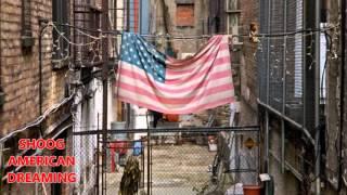 SHOOG...AMERICAN DREAMIN