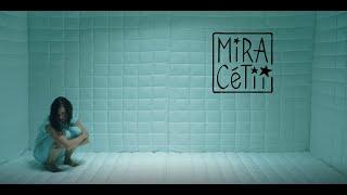 MiRA CÉTii - Paramessie (clip officiel)