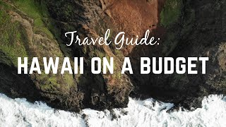 Planning a trip to Hawaii on a Budget: 16 days for $1,800(SERIOUSLY!)