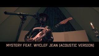 K 391   Mystery Feat. Wyclef Jean (Acoustic Version)