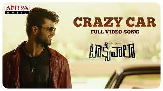 Crazy Car Full Video Song    Taxiwaala Video Songs    Vijay Deverakonda, Priyanka Jawalkar