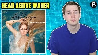 Avril Lavigne - Head Above Water   Song Review