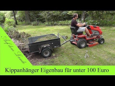 Kipper Eigenbau für unter 100 Euro / für Rasenmähertraktor oder Kleintraktor / ohne Hydraulik