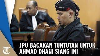 Kejaksaan Bacakan Tuntutan terhadap Ahmad Dhani