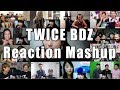 "TWICE「BDZ」Music Video ""Reaction Mashup"""