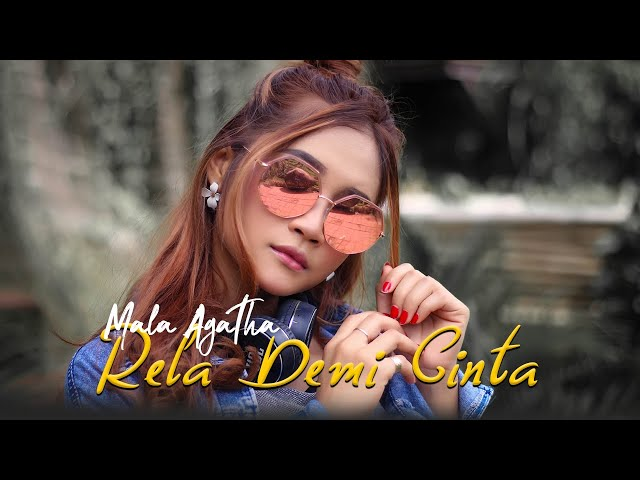 Mala Agatha - Rela Demi Cinta (Official Music Video)