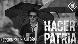 Ricardo Arjona - Hacer Patria (Sesiones de Autor)